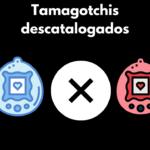 tamagochi descatalogados